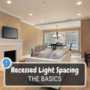 Recessed lighting spacing