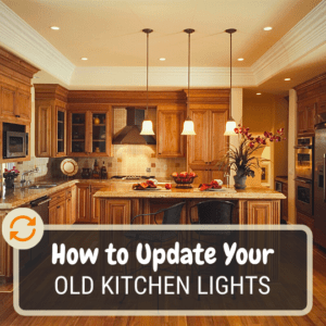 How to update your old kitchen lights