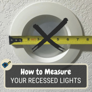 What size recessed light do I have?
