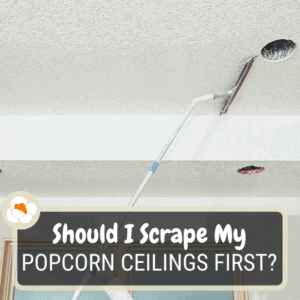 Should I scrape popcorn ceilings before recessed lighting?