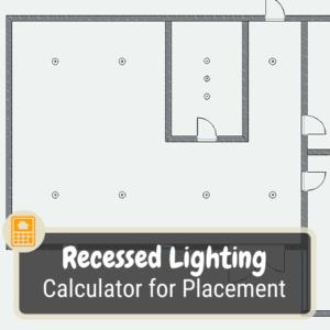 Recessed Lighting Calculator